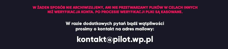 Kontakt odnośnie weryfikacji ręcznej i automatycznej umożliwiającej korzystanie z Telewizji Wp Pilot za granicą.